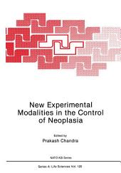 New Experimental Modalities in the Control of Neoplasia