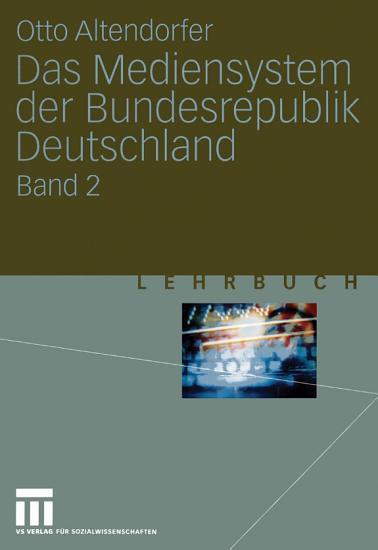 Das Mediensystem der Bundesrepublik Deutschland PDF