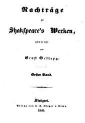 Nachträge zu Shakspeare's Werken: Band 1