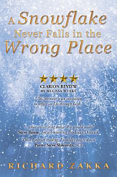 A Snowflake Never Falls in the Wrong Place PDF