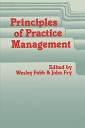 Principles of Practice Management: In Primary Care