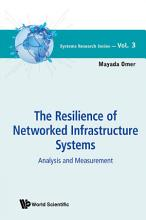 Resilience of Networked Infrastructure Systems PDF