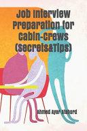 Job Interview Preparation For Cabin Crews Secrets Tips  Book PDF