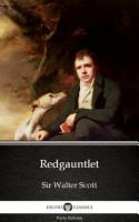 Redgauntlet by Sir Walter Scott   Delphi Classics  Illustrated  PDF