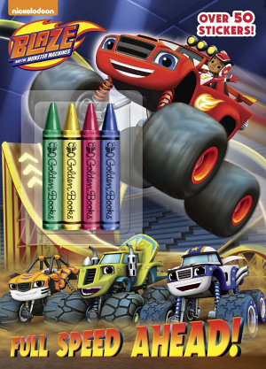 Full Speed Ahead   Blaze and the Monster Machines