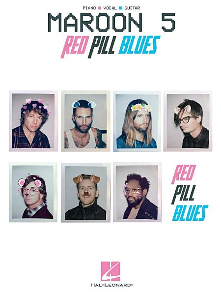 Download Maroon 5   Red Pill Blues Songbook Book