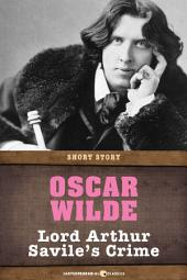 Lord Arthur Savile's Crime: Short Story