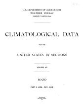 Climatological Data for the United States by Sections: Volume 7, Part 2