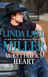 McKettrick's Heart: A Western Redemption Romance