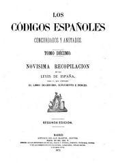 Los códigos españoles concordados y anotados: Novisima recopilacion de las leyes de España. Suplemento é indinces