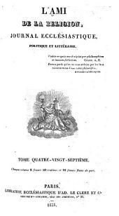 L'Ami de la religion: journal ecclésiastique, politique et littéraire ..., Volume87