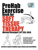 Download PreHab Exercise Book for Soft Tissue Therapy Book
