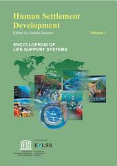 Human Settlement Development - Volume I