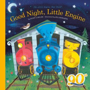 Good Night  Little Engine