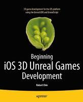 Beginning iOS 3D Unreal Games Development PDF