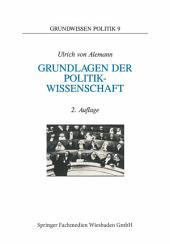 Grundlagen der Politikwissenschaft: Ein Wegweiser, Ausgabe 2