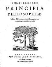 Renati Des-cartes Principia philosophiæ