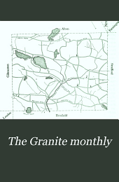 The Granite Monthly: A New Hampshire Magazine Devoted to History, Biography, Literature, and State Progress, Volume 22