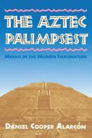 The Aztec Palimpsest PDF