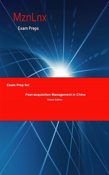 Exam Prep For Post Acquisition Management In China