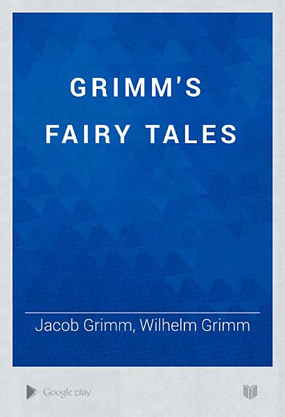 Download Grimm s Fairy Tales Book