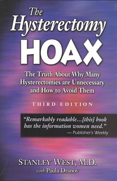 The Hysterectomy Hoax
