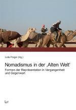 Nomadismus in der 'Alten Welt'