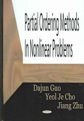 Partial Ordering Methods in Nonlinear Problems