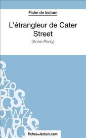 L'étrangleur de Cater Street: Analyse complète de l'œuvre