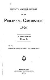 Report of the United States Philippine Commission to the Secretary of War ...: Volume 3