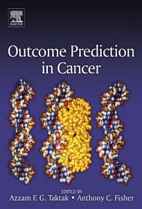 Outcome Prediction in Cancer