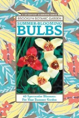 Summer blooming Bulbs