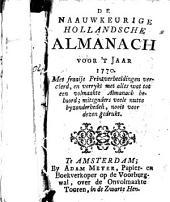 De naauwkeurige hollandsche almanach voor t̕ jaar ...: met fraaie printverbeeldingen vercierd, en verrykt met alles wat tot een volmaakte almanach behoord; mits ..., Volume 1