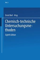 Chemisch-technische Untersuchungsmethoden: Ausgabe 8