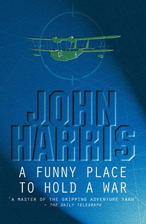 A Funny Place To Hold A War PDF