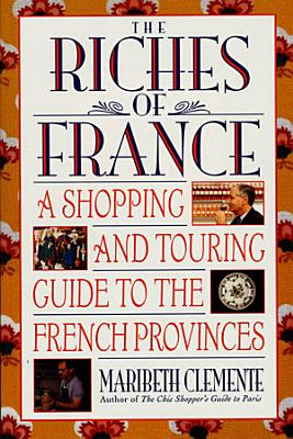 The Riches of France
