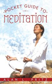 Pocket Guide to Meditation