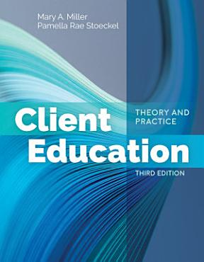 Client Education  Theory and Practice PDF