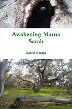 Awakening Mama Sarah