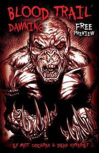 BLOOD TRAIL  DAWNING  FREE PREVIEW  Issue 0 Book