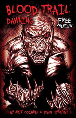 BLOOD TRAIL  DAWNING  FREE PREVIEW  Issue 0