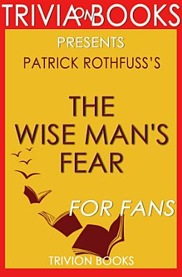 The Wise Man s Fear  A Novel by Patrick Rothfuss  Trivia On Books  PDF