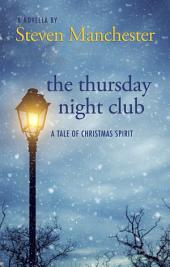 The Thursday Night Club: A Tale of Christmas Spirit
