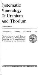 Systematic Mineralogy Of Uranium And Thorium Book PDF