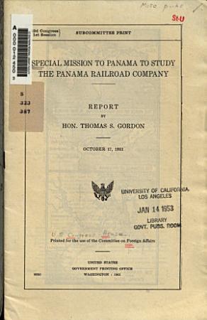 Special Mission to Panama to Study the Panama Railroad Company PDF