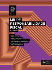 Lei de Responsabilidade Fiscal - LRF: 4ª edição