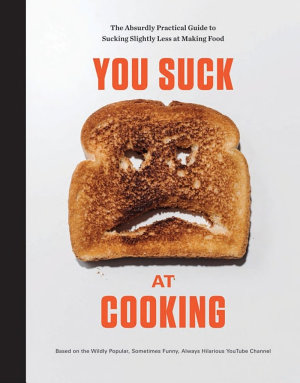 You Suck at Cooking