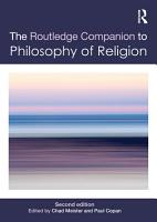 The Routledge Companion to Philosophy of Religion PDF