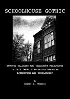 Schoolhouse Gothic PDF