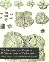 The Mesozoic and Cenozoic Echinodermata of the United States